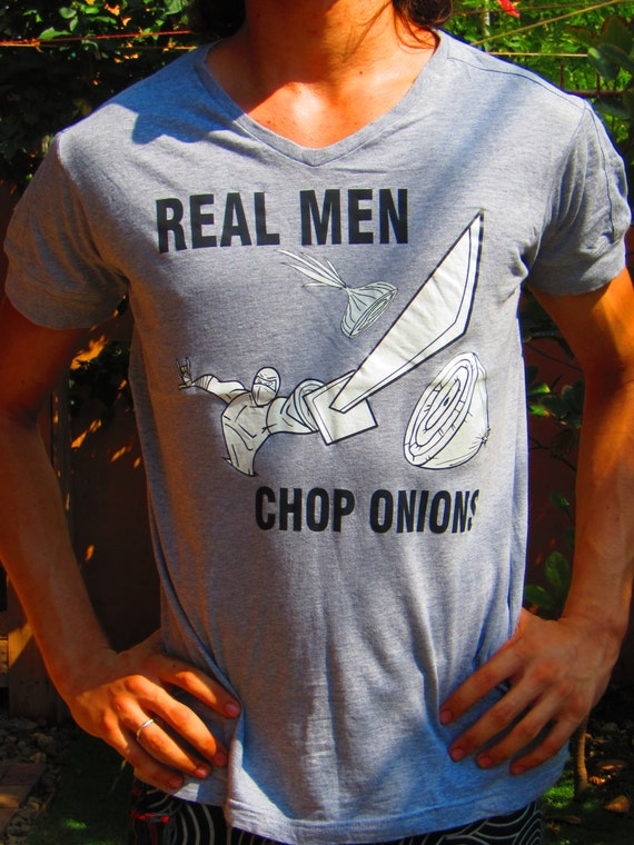Vegan t-shirt designs: real men chop onions