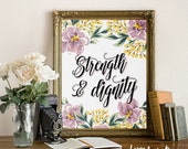 Inspirational Print Strength and dignity Proverbs 31 Bible Verse Art print calligraphy wall art decor inspirational quote Printable Art