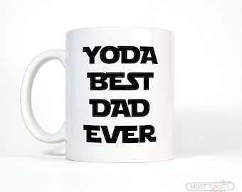 Daughter to Father Gift | Yoda Best Dad Mug | Funny Dad Gift | Dad Gift from Son | Dad Birthday Gift for Dad | Father's Day Gift