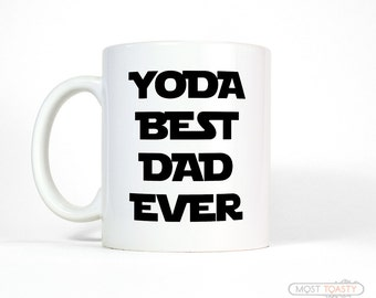 Funny Gift for Dad - Birthday Gift from Daughter - Yoda Best Dad Mug