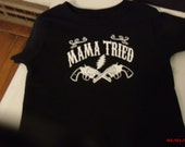 """Grateful Dead/Mere Haggard inspired kids """"Mama Tried"""" shirts."""