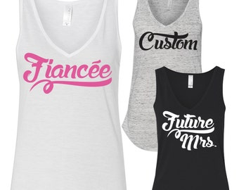 Bride Shirt / Fiancé Tank Top / Fiancée Tank Top / Fiance Tank Tops / Bride to Be Tank Top / Premium Bella Tank / Custom Shirt / 190