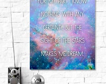 I Know Nothing...But The Sight of The Stars Makes Me Dream: Quote Print, Digital Download. Van Gogh, Artist Quote, Printable Quote 8 x 10