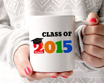 Coffee Mug Class of 2015 Graduation Mug Personalized with Name