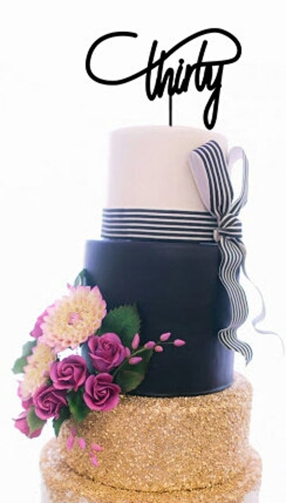 Thirty Cake Topper/ 30 birthday cake topper by ...