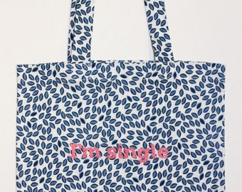 Tote bag 'I'm single '