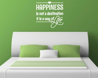 Happiness Is Not A Destination Quote Wall Decal / Sticker