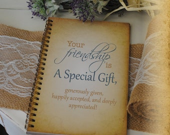 Journal for Friends, Writing Journal Gift -Your Friendship is a Special Gift, Custom Personalized Journals Vintage Style Book