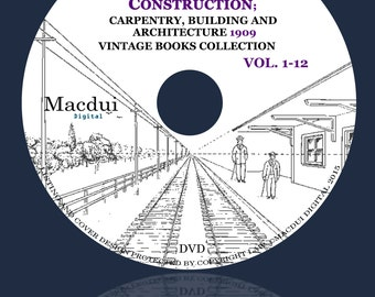 Radford's Cyclopedia of construction; carpentry, building and architecture 1909 – Vintage E-books Collection 12 PDF on 1 DVD