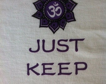 JUST KEEP CALM - custom designed white t-shirt, yoga shirt, tai chi shirt