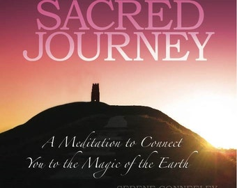Sacred Journey: A Meditation to Connect You to the Magic of the Earth (CD)