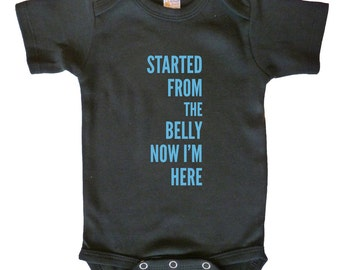 Started From the Belly- black bodysuit, infant funny, infant clothes, baby boy/girl one-piece, funny baby clothes, 100% cotton 7.2 knit