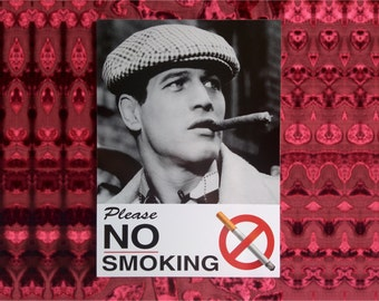 NO SMOKING signs exclusive with film actors