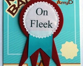 On Fleek Merit Badge by AmyD