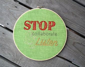 Stop, Collaborate & Listen Embroidered Hoop Art Quote; Vanilla Ice Lyrics Quote; 1990s inspired Funny Home Decor