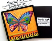 GRATITUDE Butterfly Inspirational Motivational Print Positive Affirmation Family Friend Recovery 12 Step Heartful Art by Raphaella Vaisseau