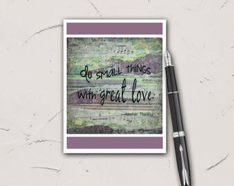 Do Small Things With Great Love, Note Card Set of 6, 4x5, Blank, Mixed Media Collage Print, Stationary, Mother Theresa Quote