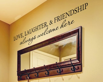 Front Door Sign Entryway Decor Welcome Sign Front Door Decor Entryway Sign Front Door Decal Love Laughter and Friendship Always Welcome Here