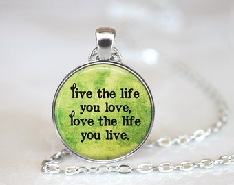 Live The Life You Love, Love The Life You Live Changeable Magnetic Pendant Necklace with Organza Bag