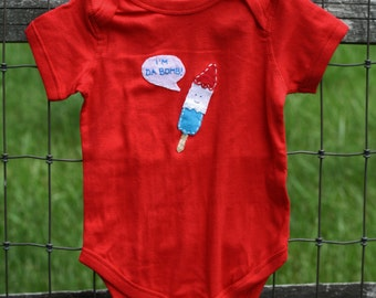 """4th of July Popsicle """"I'm Da Bomb"""" Popsicle bodysuit, handsewn GREAT for first 4th of JULY photos, July baby gift"""