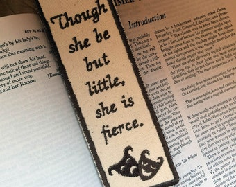 Shakespeare, Though She Be But Little Bookmark