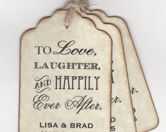50 CUSTOM Personalized Wedding Favor Tags, Shower Favor Tags, To Love Laughter And Happily Ever After - Vintage Style