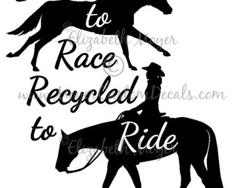 OTTB wp Western Pleasure Rider Decal Sticker YOU Choose Color! Off Track Thoroughbred, TB, Born To Race, Recycled
