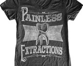 Woman's Painless Extractions Tooth Removal Tee