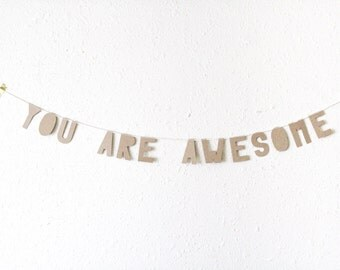 kraft paper banner, YOU ARE AWESOME - handmade, party banner, home banner, word banner, paper goods, home decor, kraft banner, bunting, good