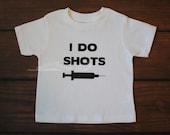 I do shots pro vaccine toddler tshirt funny baby shirt pro vax shirt children t shirt - TODDLER