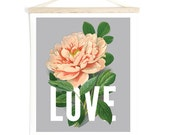 Medium Love Botanical Typography Print with pink vintage Peony flower Canvas Hanging Print. Pull Down Chart - Wall Hanging - TD103CV