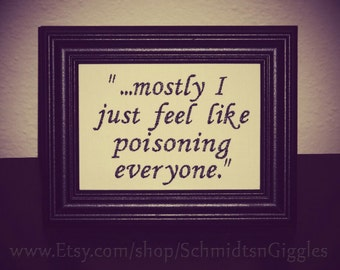 """Funny sign """"Poison Everyone """" 5x7 inch Framed Embroidery charcoal black & cream- Adjustable in color Snarky bad mood humor Ghost World quote"""