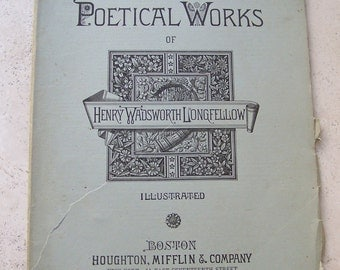 Antique Poetry Booklet Publication Henry Wadsworth Longfellow 1879 Longfellow Poetical Works Illustrated Pages Antique Pages Scrapbooking