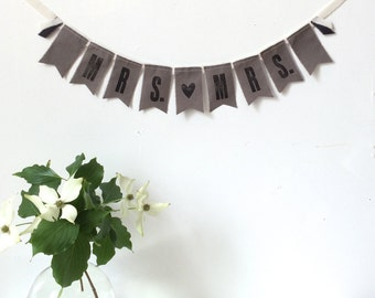 MRS. {heart} MRS. Wedding Fabric Banner / Sign - Gray - Eco-friendly