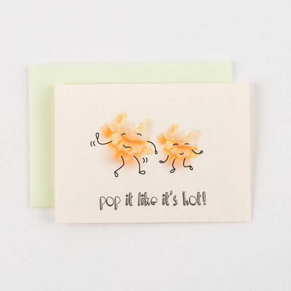Pop It Like Its Hot Popcorn Greeting Card
