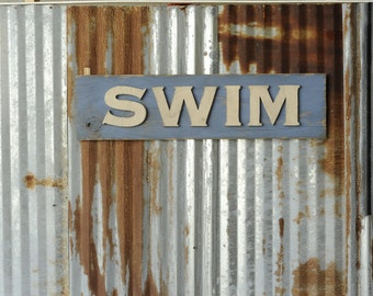 SWIM Sign Vintage Style Sign Beach Sign Pool Sign Beach Decor