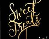 Wedding Sign - Sweet Treats Dessert Table Sign - Joyful Collection