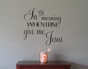Large Vinyl Wall Decal - Give Me Jesus - Many Color Choices
