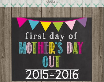 First Day of Mother's Day Out School Sign - Last Day of Mother's Day Out School Sign - Printable 8x10 Photo Prop - Instant Download