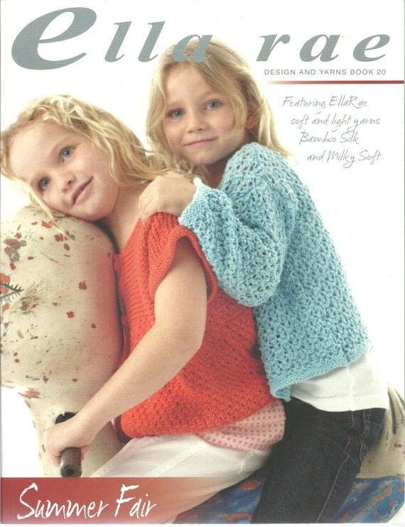 Summer Fair Ella Rae Design and Yarns Book 20 Designs for