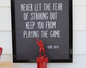 Baseball Striking Out Quote :  Baseball Party