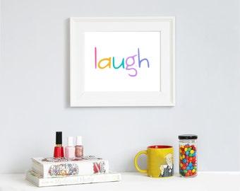 Instant Digital Download || laugh || summer colors || 8x10