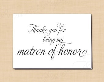 Thank You for Being My Matron of Honor Printable Wedding Card, Simply Elegant: 5 x 3.5 - Instant Download
