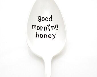 Good Morning Honey. Hand stamped spoon for coffee or tea. Vintage stamped silverware by Milk & Honey.
