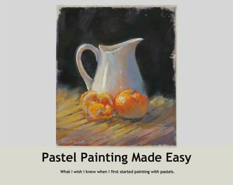 Pastel Painting Made Easy - eBook