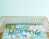 Crib Sheet Aqua Hello World. Fitted Crib Sheet. Baby Bedding. Crib Bedding. Minky Crib Sheet. Crib Sheets. Map Crib Sheet. Adventure Nursery