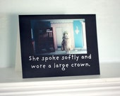 "Notecard Funny Card China Doll Claudia Greeting ""She Spoke Softly And Wore A Large Crown"" Typographic Art"