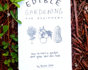 Edible Gardening  for Beginners Zine!