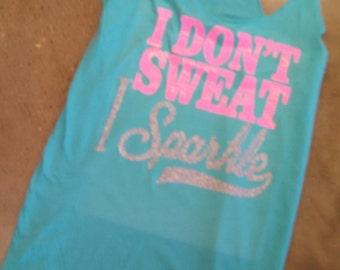 I Don't Sweat I Sparkle Tank