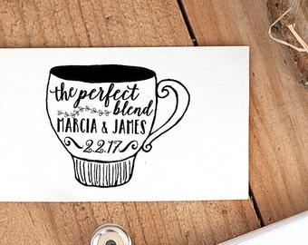 The Perfect Blend Wedding Rubber Stamp, Wedding Coffee Favor, Tea Favor Stamp, Wedding Favor Stamp, Coffee Stamp, Personalized Stamp